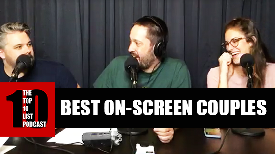 EPISODE 132 BEST ON-SCREEN COUPLES