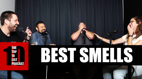 TOP 10 LIST PODCAST – BEST SMELLS
