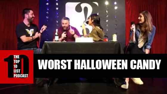 TOP 10 LIST PODCAST – WORST HALLOWEEN CANDY
