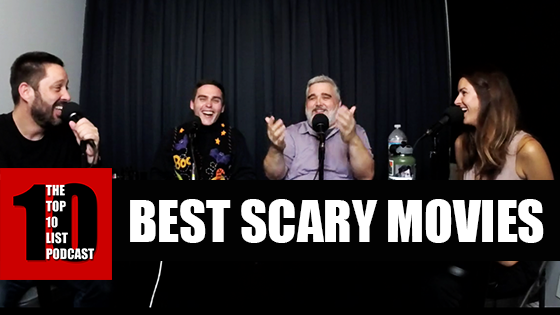 TOP 10 LIST PODCAST – BEST SCARY MOVIES