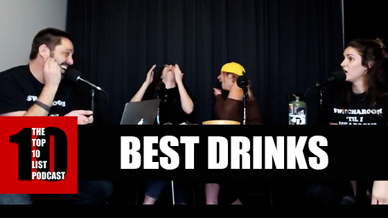 TOP 10 LIST PODCAST – BEST DRINKS