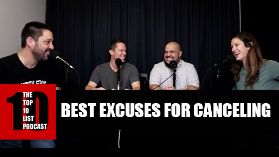 TOP 10 LIST PODCAST – BEST EXCUSES