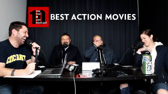 BEST ACTION MOVIES – TOP 10 LIST PODCAST