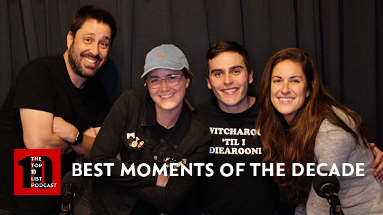 BEST MOMENTS OF THE DECADE – TOP 10 LIST PODCAST