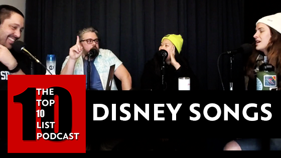 BEST DISNEY SONGS – TOP 10 LIST PODCAST