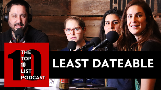 LEAST DATEABLE FICTIONAL CHARACTERS – TOP 10 LIST PODCAST