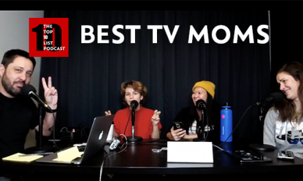 BEST TV MOMS – TOP 10 LIST PODCAST